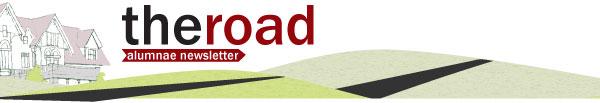 The Road - Alumnae Newsletter
