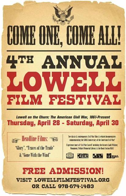 The 4th Annual Lowell Film Festival, April 28-30, 2011