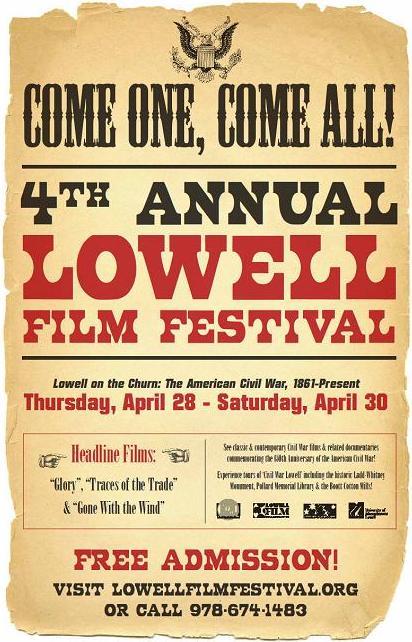 The 4th Annual Lowell Film Festival, April 28-30, 2011