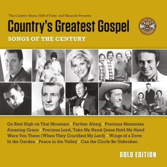 Country's Greatest Gospel Songs of the Century: Gold Edition