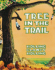 The Tree and the Trail