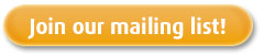 Join our mailing list button