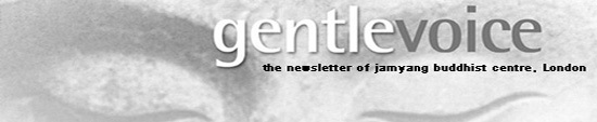 GentleVoice - The Newsletter of Jamyang Buddhist Centre