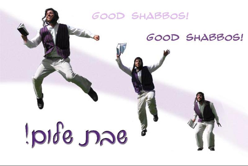 Good Shabbos
