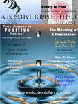 A Positive Ripple Effect Magazine