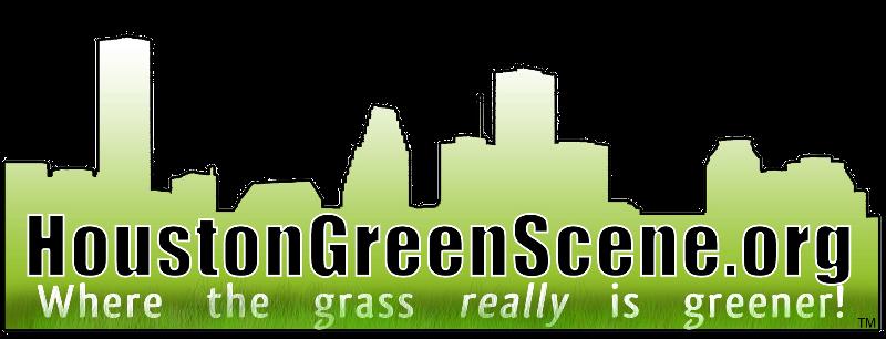 Houston Green Scene