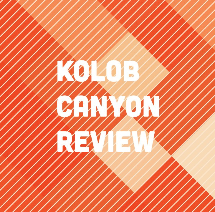 Kolob Canyon Review 2012