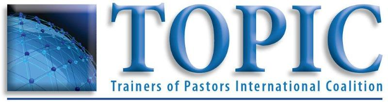 TOPIC- Trainers Of Pastors International Coalition