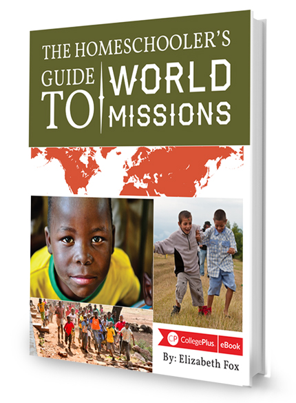 The Homeschooler's Guide to World Missions