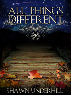 All Things Different, by Shawn Underhill
