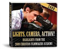 Lights, Camera, Action! 2009 Christian Film Academy (CD Album)