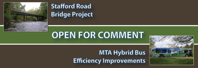 Open for Comment - Stafford Road Bridge Project and MTA Hybrid Bus Efficiency Improvements