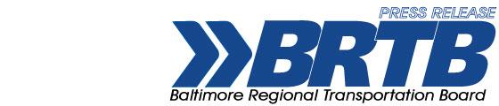 BRTB (Baltimore Regional Transportation Board) Press Release