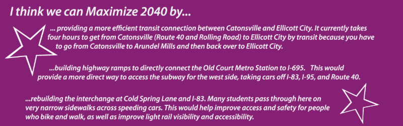 Quotes from Maximize2040 Public Project Ideas