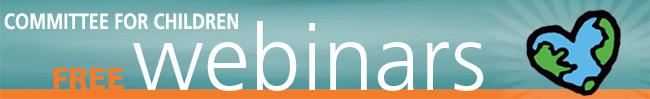 Committee for Children Free Webinars