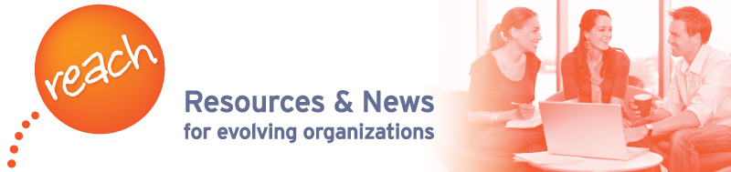 Reach - Resources & News for Evolving Organizations