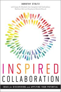 Inspired Collaboration_ Ideas for Discovering and Applying Your Potential