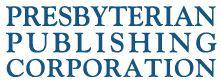 Presbyterian Publishing Corp