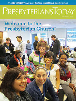 Presbyterians Today Welcome