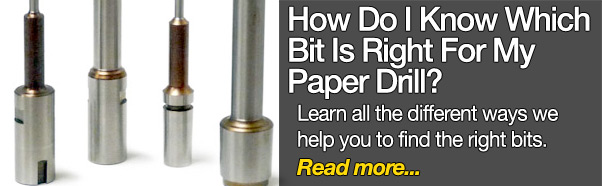 How Do I Know Which Bit Is Right For My Paper Drill