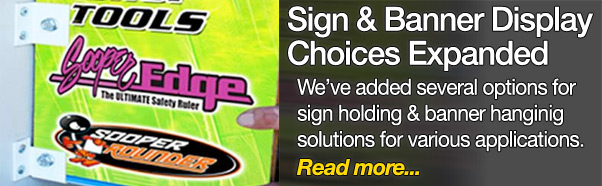 Sign & banner display choices expanded
