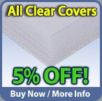 Save 5 percent on all clear covers