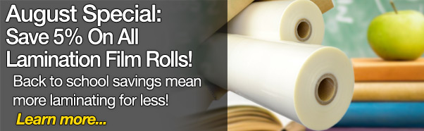 Save 5 percent on all laminatiion film rolls