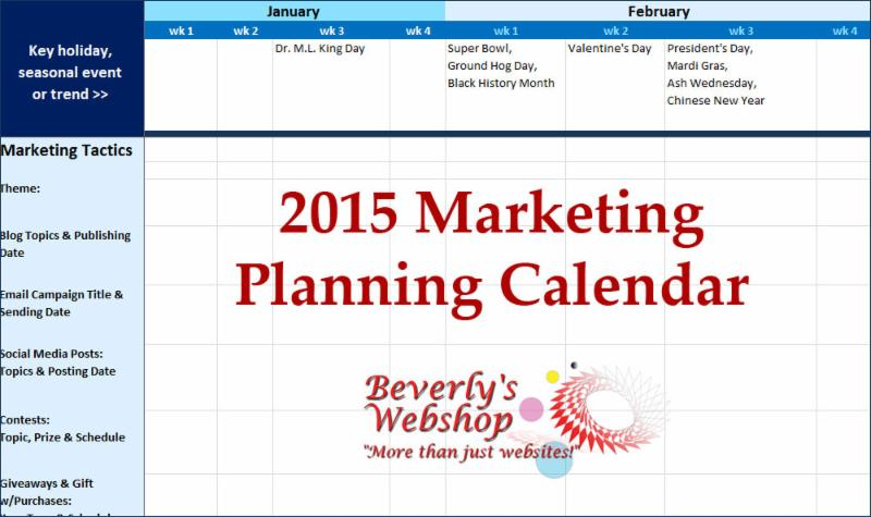 to help ive developed a 2015 marketing planning calendar for you to download and get started excel format