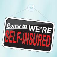 Self-Insured Sign