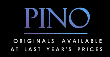 Pino Originals Available at Last Years Prices