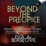 Beyond the Precipice
