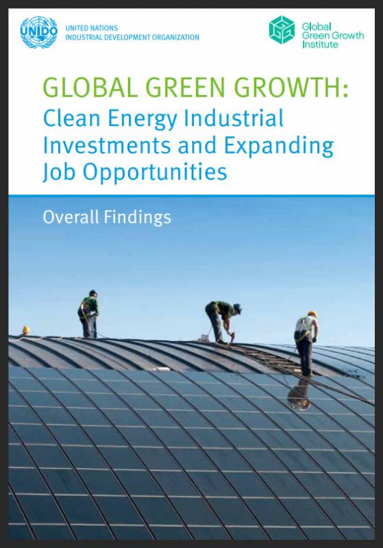 Cover of the GGGI and UNIDO report - Global Green Growth Clean Energy Industrial Investments and Expanding Job Opportunities