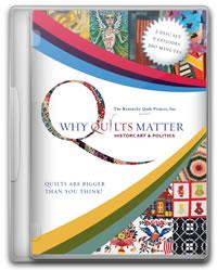 Why Quilts Matter DVD set