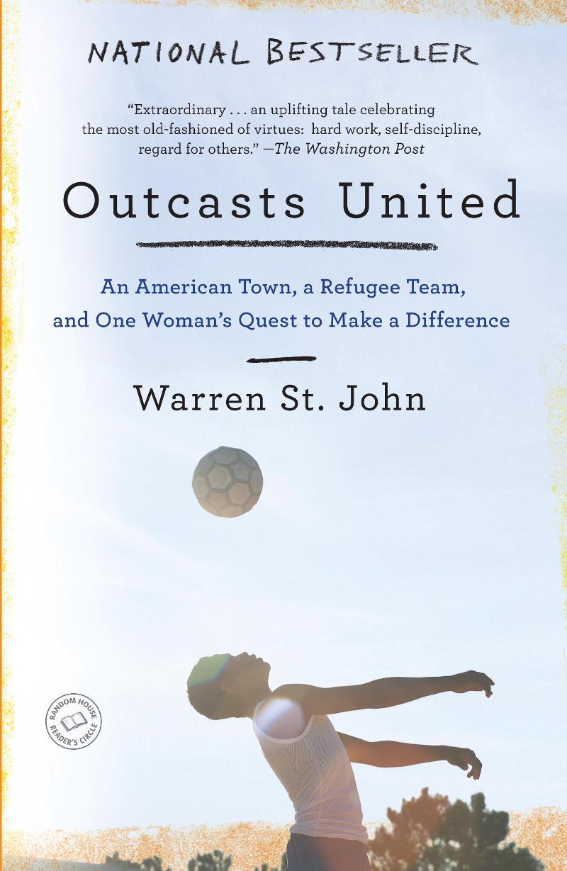 Outcasts United by Warren St. John