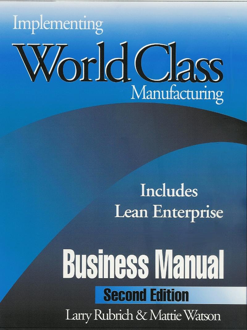 Implementing World Class Manufacturing