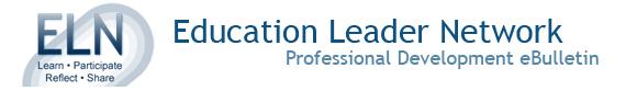 Education Leader Network Professional Development eBulletin