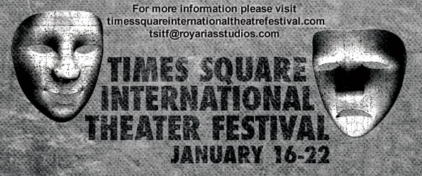 Times Square International Theater Festival