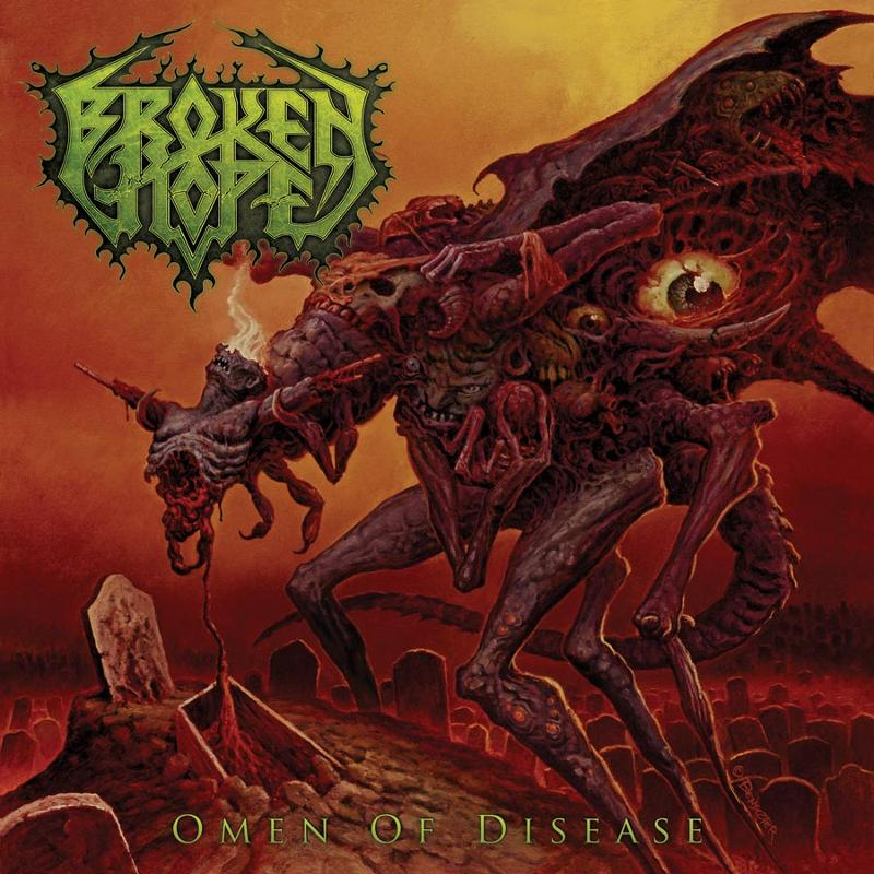 Broken Hope 'Omen Of Disease' Album Cover