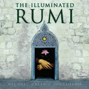 Illuminated Rumi 2012 Wall Calendar