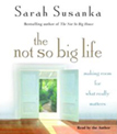 The Not So Big Life Audio Book