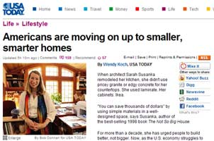"""""""Americans are moving on up to smaller, smarter homes"""" - USA Today"""