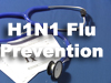 H1N1 Flu Prevention