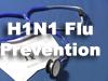 H1N1 Flu Prevention