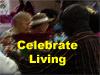 Celebrate Living