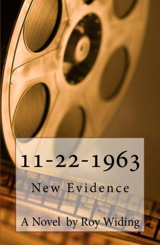 11-22-1963:  New Evidence