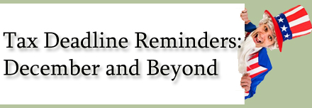 Tax Reminders: December and Beyond