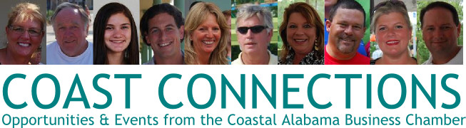 COAST CONNECTIONS | Events & Opportunities from the Coastal Alabama Business Chamber