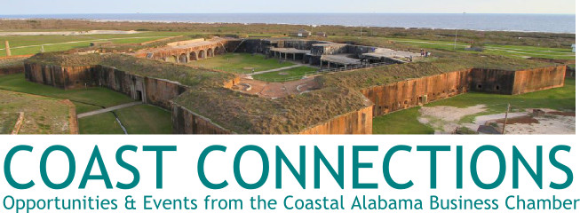 COAST CONNECTIONS   Events & Opportunities from the Coastal Alabama Business Chamber
