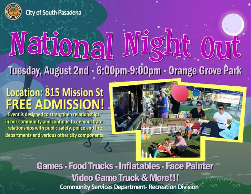 National Night Out - Tuesday_ August 2 from 6 pm to 9 pm - Orange Grove Park_ 815 Mission Street - Free Admission - Games_ Food Trucks_ Inflatables_ Face Painting_ Video Game Truck_ and More_