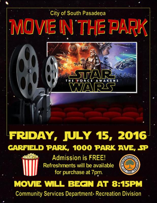 Movie in the Park - Friday_ July 15_ 2016 - Star Wars_ The Force Awakens - Garfield Park_ 1000 Park Avenue - Movie begins at 8_15 pm